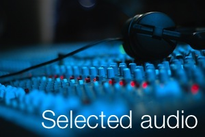 Selected audio